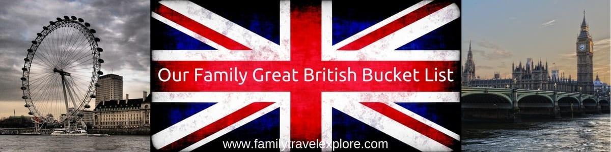 Our British Bucket List