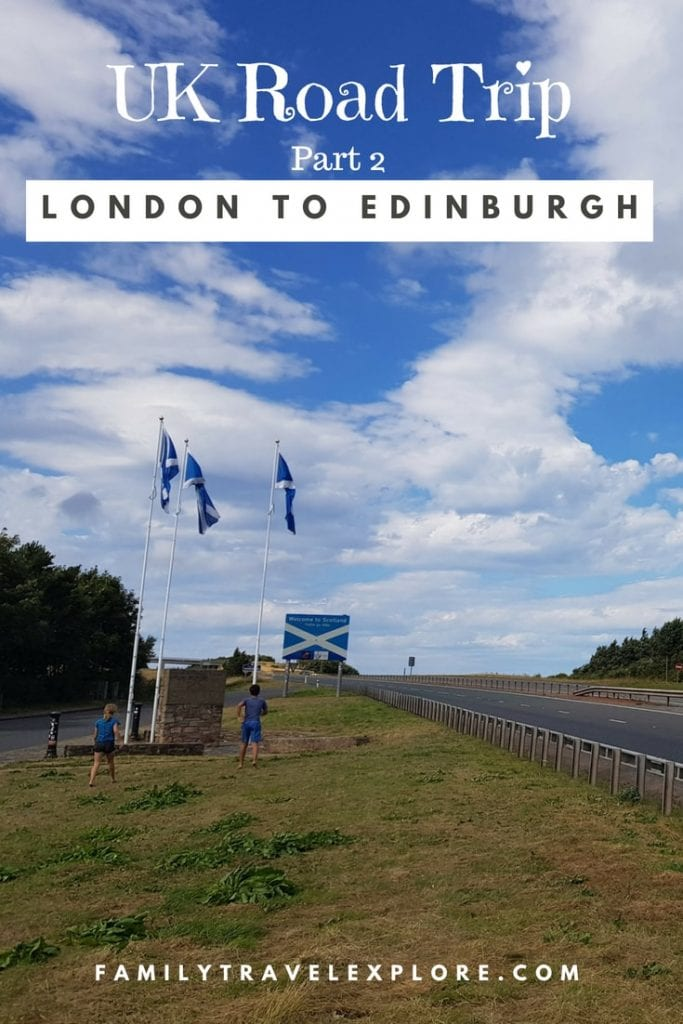 UK Road Trip Part 2: London to Edinburgh