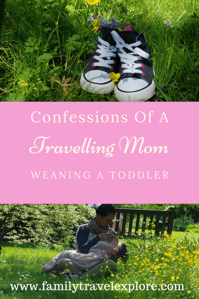 Confessions Of A Travelling Mom Weaning A toddler
