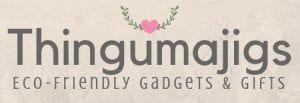 Get Thingumajigs Eco-friendly gadgets & gifts